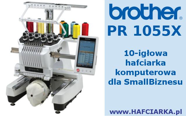 Maszyna do haftu - BROTHER PR-1000